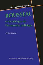 Vente Livre Numérique : Rousseau et la critique de l'économie politique  - Céline Spector