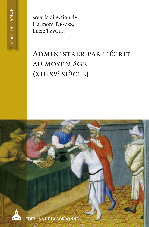 Administrer par l´écrit au Moyen Âge