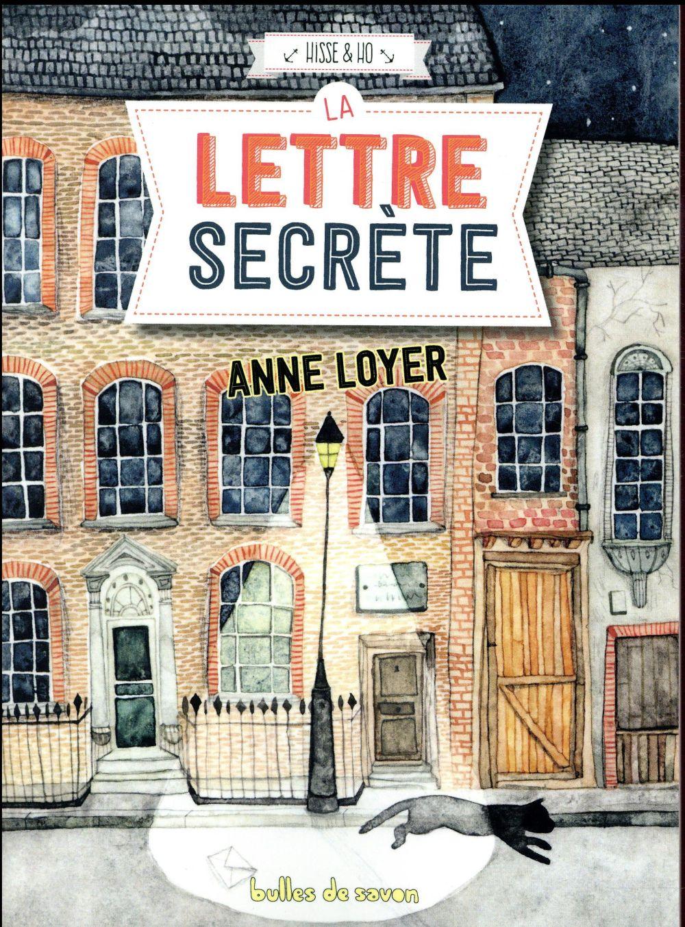 Hisse & Ho T.5 ; la lettre secrète
