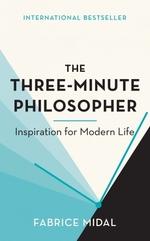 Vente EBooks : The Three-Minute Philosopher  - Fabrice Midal