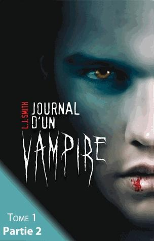 Journal d'un vampire t.1 ; partie 2