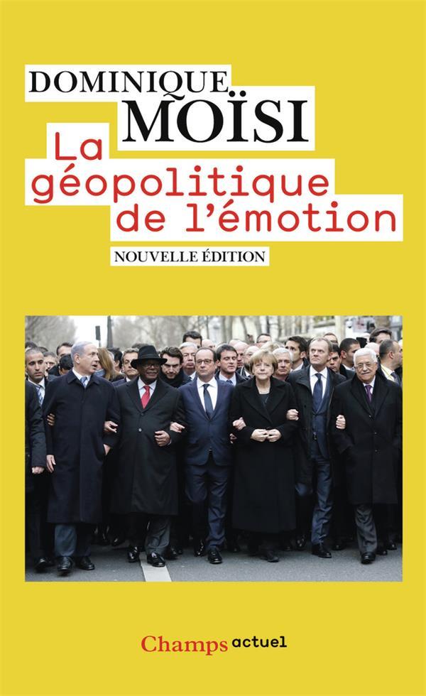 La géopolitique de l'émotion