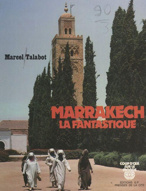 Marrakech la fantastique