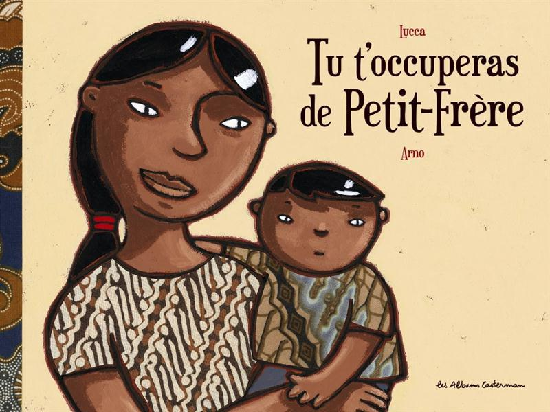 Tu t'occuperas de Petit-Frère (édition 2011)