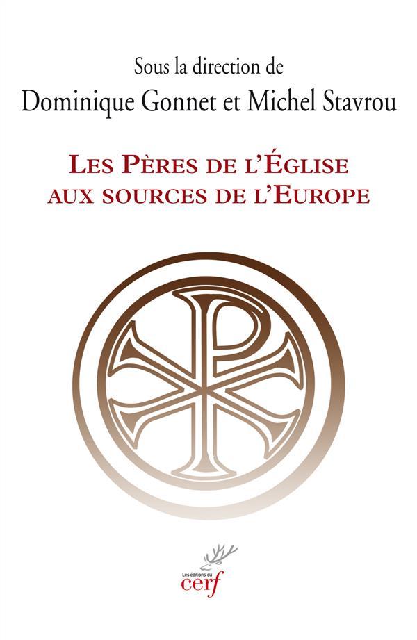 LES PERES DE L'EGLISE AUX SOURCES DE L'EUROPE