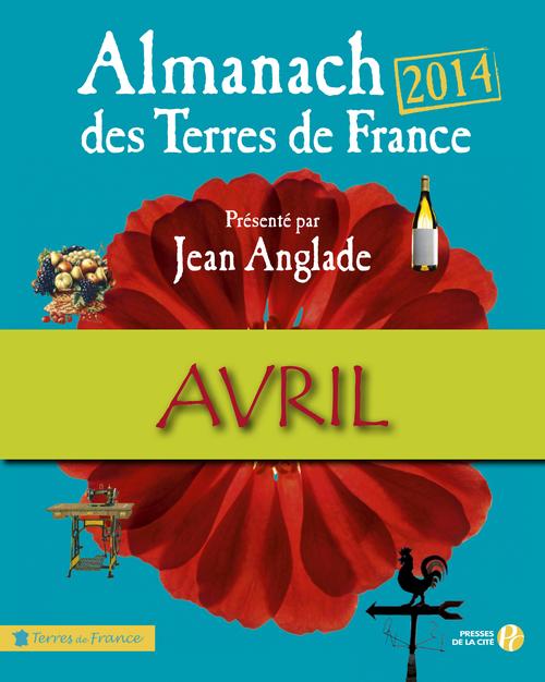Almanach des Terres de France 2014 Avril