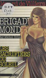 Les sacrifiées du soleil  - Michel Brice