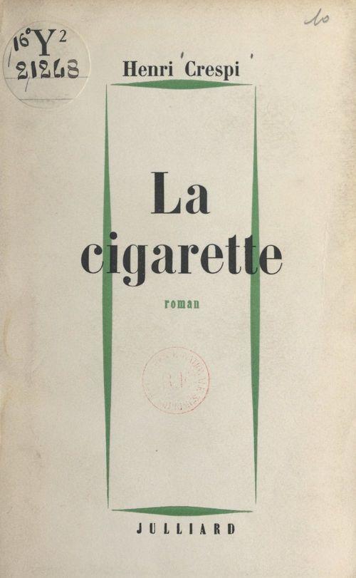 La cigarette  - Henri Crespi
