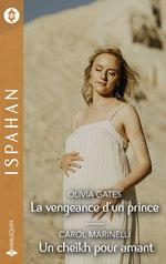 Vente EBooks : La vengeance d'un prince - Un cheikh pour amant  - Carol Marinelli - Olivia Gates