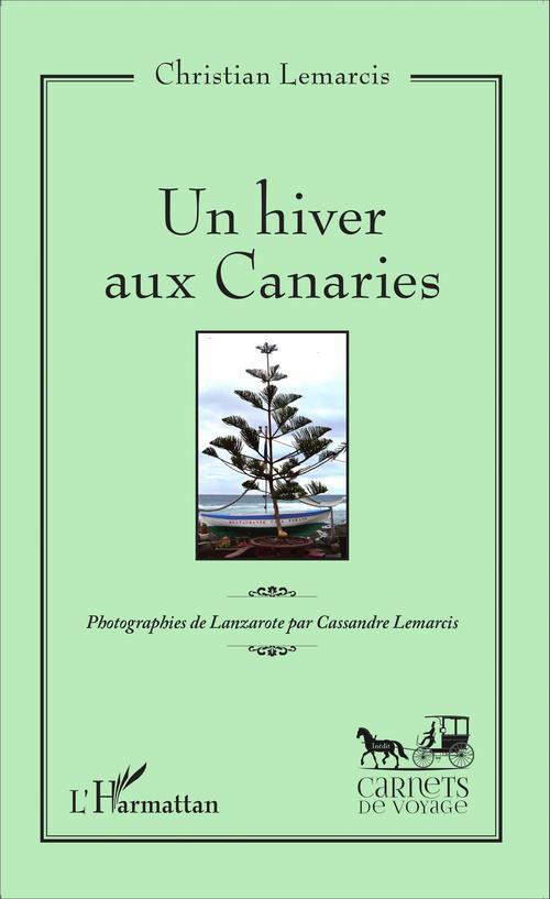 Un hiver aux Canaries