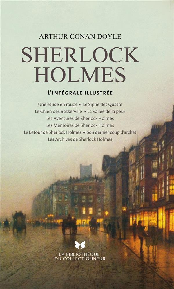 Sherlock Holmes ; l'intégrale illustrée