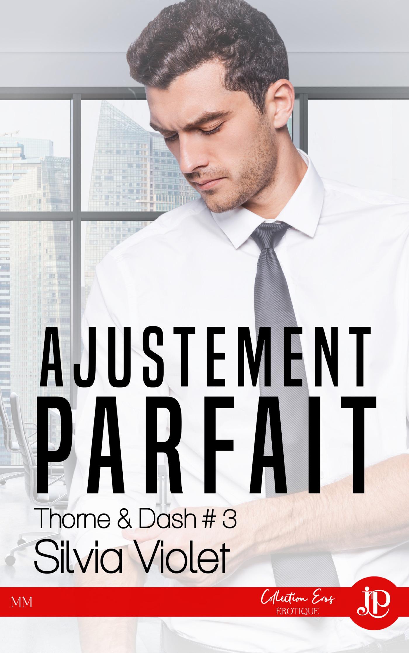 Thorne & dash - t03 - ajustement parfait - thorne & dash #3