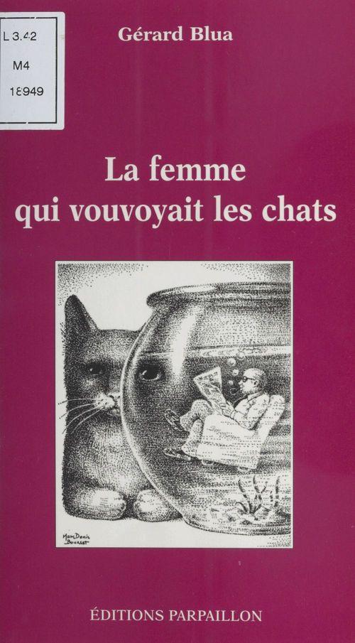 La femme qui vouyoyait les chats