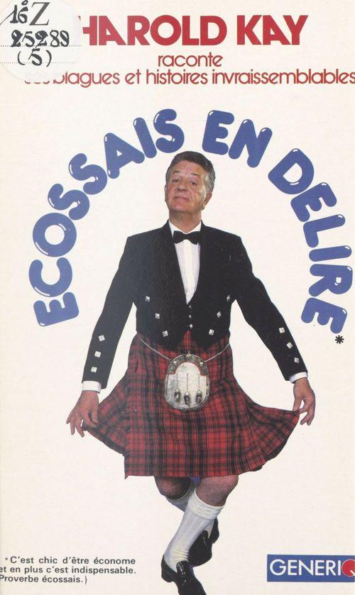 Écossais en délire