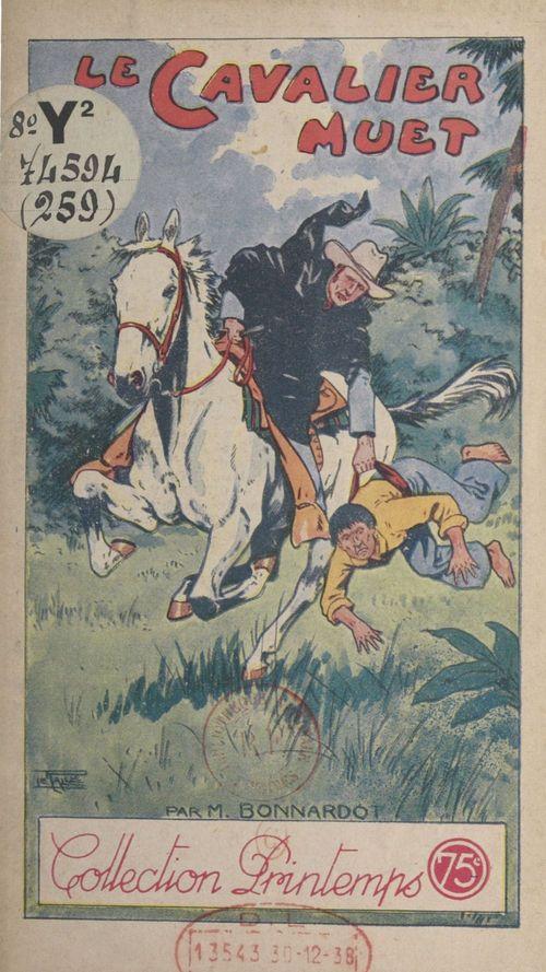 Le cavalier muet  - M. Bonnardot