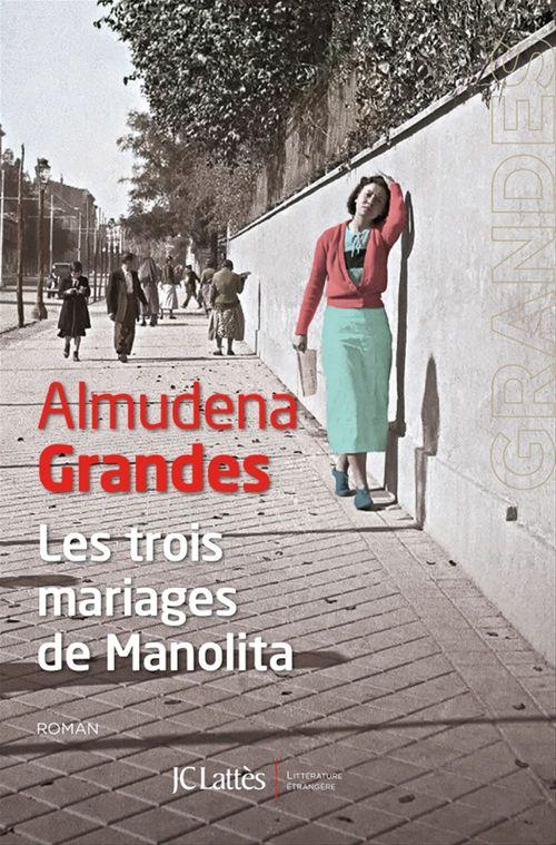 Les trois mariages de Manolita