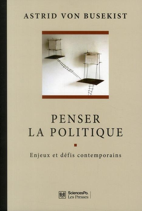 Penser la politique ; enjeux et défis contemporains