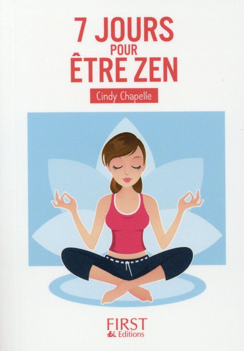 7 jours pour être zen