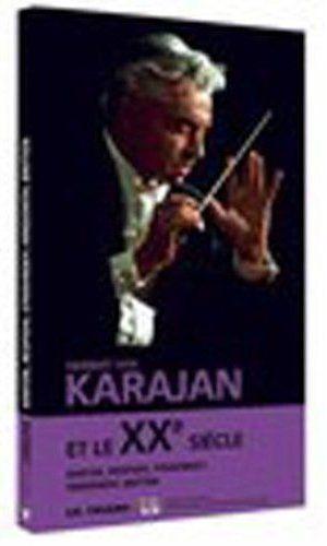Herbert Von Karajan Et Le Xx Siecle