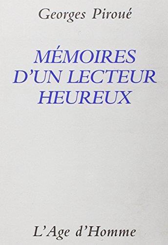 Memoires d'un lecteur heureux