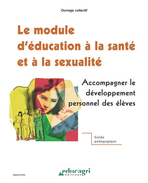 Le module d'éducation à la santé et à la sexualité ; accompagner le développement personnel des élèves