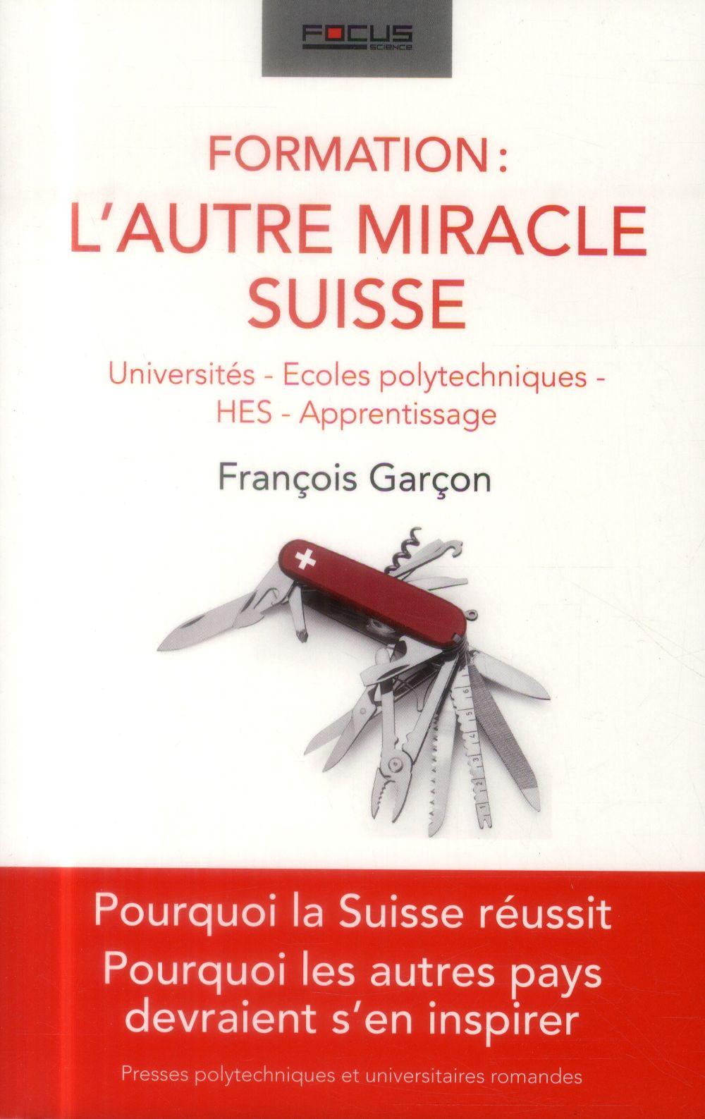 Formation : l'autre miracle suisse ; universités, écoles polytechniques, HES, apprentissage
