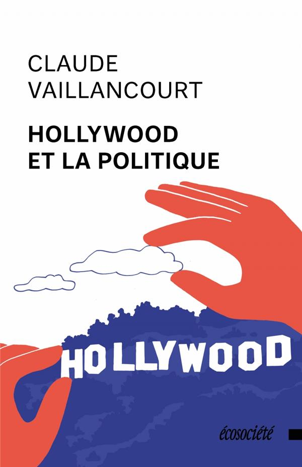 Hollywood et la politique