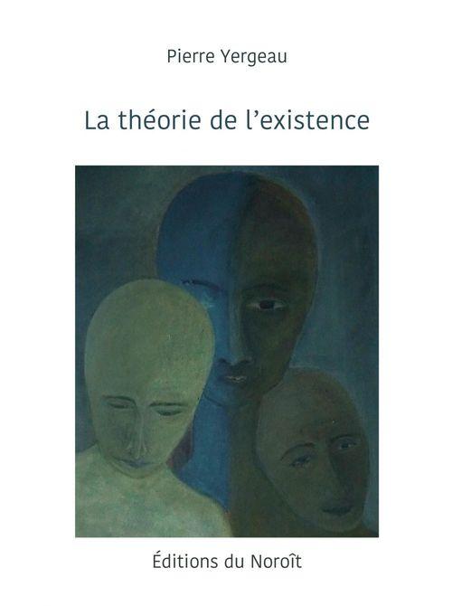 La theorie de l'existence
