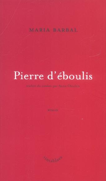 Pierre d'eboulis - traduit du catalan par anne charlon