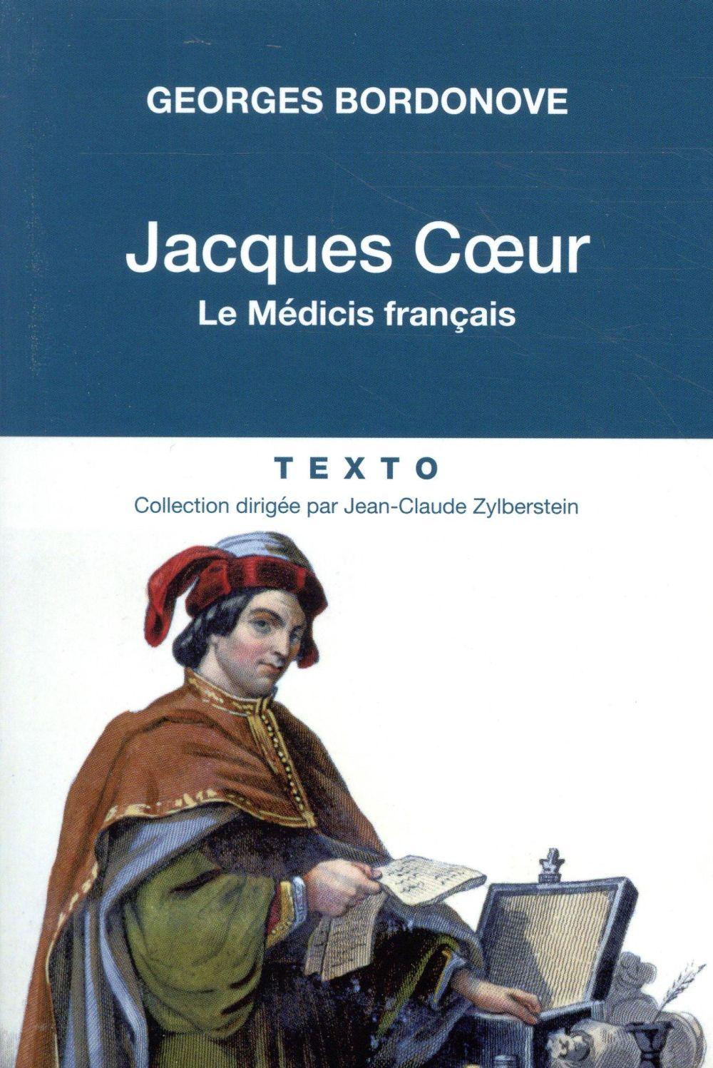 JACQUES COEUR - LE MEDICIS FRANCAIS