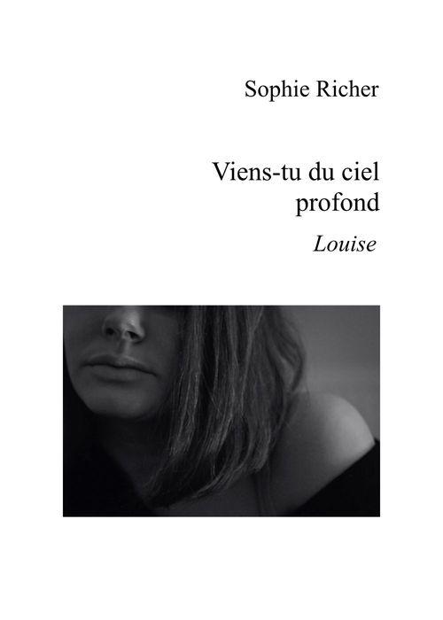 Viens-tu du ciel profond  - Sophie Richer