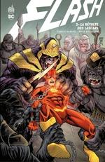 Flash - Tome 2 - La révolte des Lascars