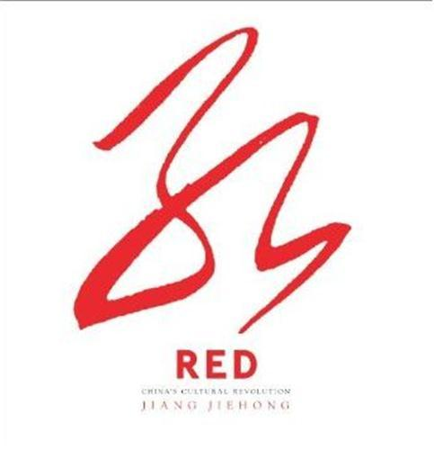 red ; the chinese cultural revolution