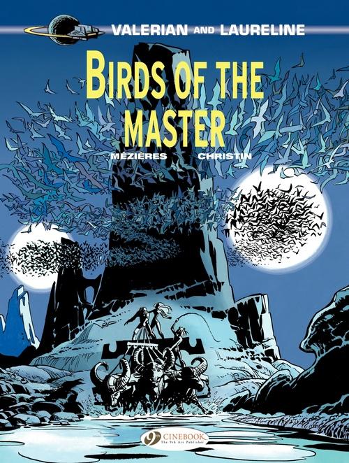 Valerian t.5 ; birds of the master