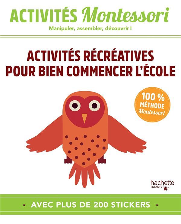 Activités Montessori ; activités récréatives pour bien commencer l'école