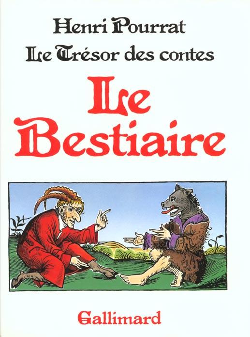 Le tresor des contes : le bestiaire