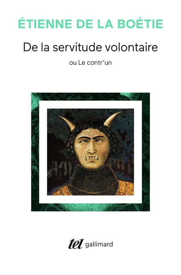 De la servitude volontaire ou contr'un / memoire touchant l'edit de janvier 1562