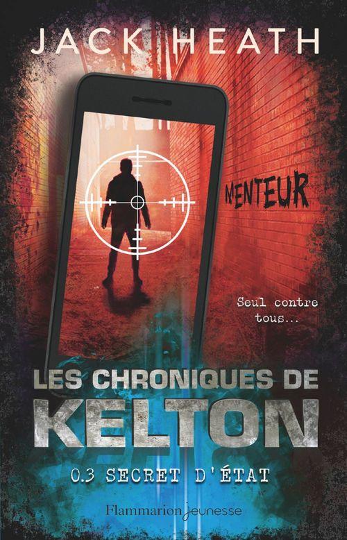 Les chroniques de kelton - t03 - secret d'etat