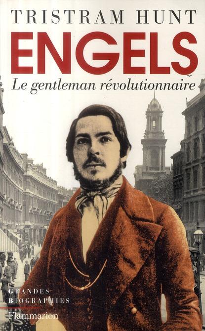 Engels ; le gentleman révolutionnaire