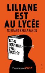 Vente EBooks : Liliane est au lycée  - Normand Baillargeon