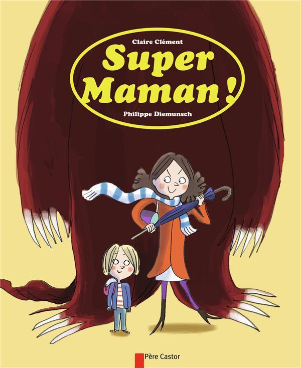 super maman !