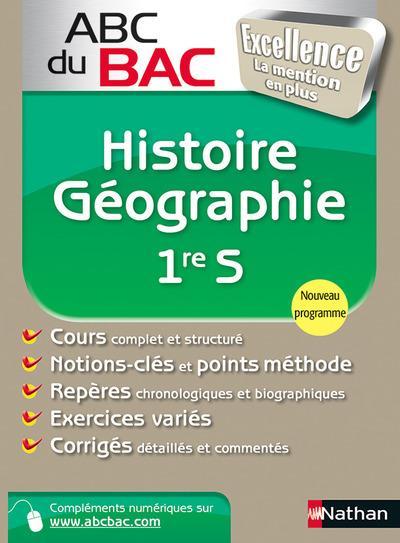 Abc Du Bac Excellence T.42; Histoire-Geographie ; 1re S