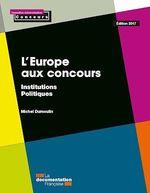 Vente Livre Numérique : L'Europe aux concours - Édition 2017  - Michel Dumoulin - La Documentation française