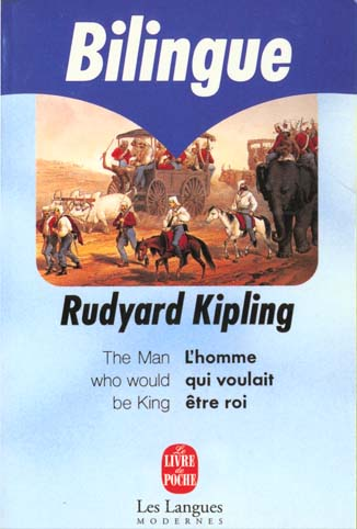 L'homme qui voulait être roi ; the man who wanted to be king