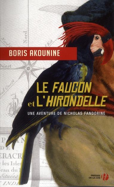 Le Faucon Et L'Hirondelle ; Une Aventure De Nicolas Fandorine