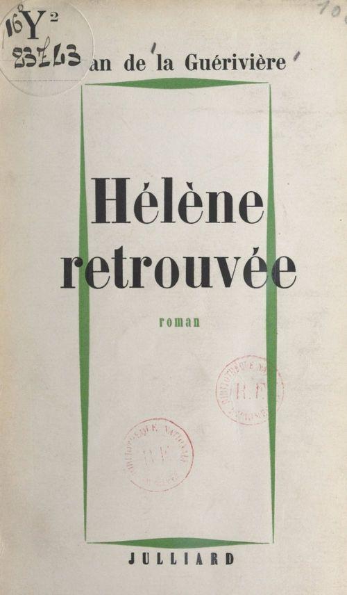 Hélène retrouvée  - Jean de La Guérivière