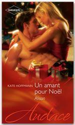 Vente EBooks : Un amant pour Noël - Alison  - Kate Hoffmann