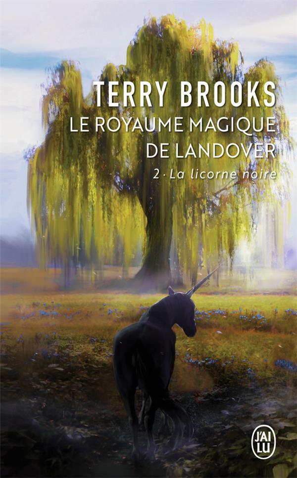 le royaume magique de Landover ; la licorne noire
