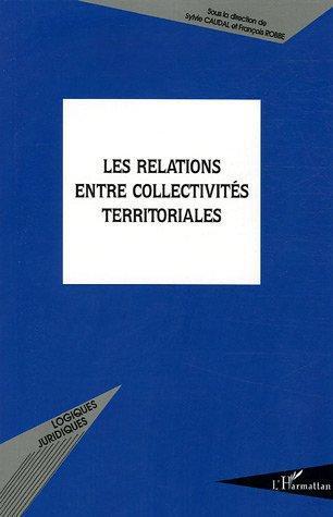 Les relations entre collectivites territoriales
