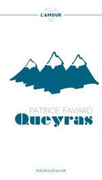 Vente EBooks : Le Queyras  - Patrice Favaro